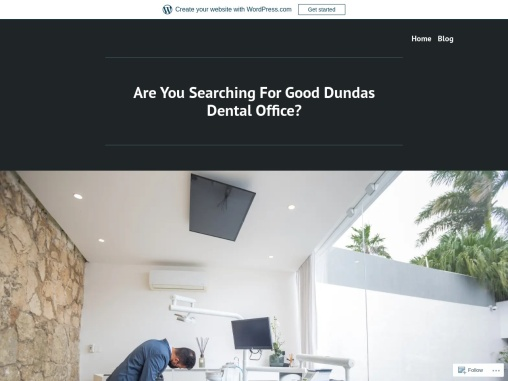 Are You Searching For Good Dundas Dental Office?