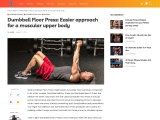 Dumbbell Floor Press: Easier approach for a muscular upper body