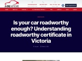 Is your car roadworthy enough? Understanding roadworthy certificate in Victoria