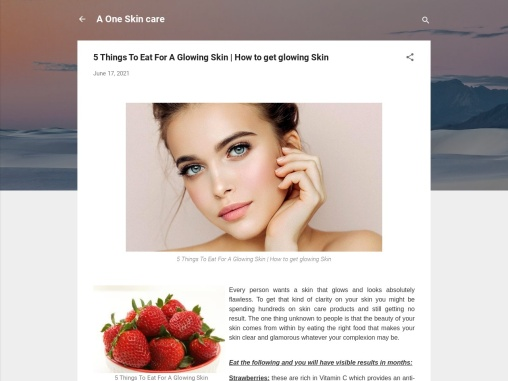 5 Things To Eat For A Glowing Skin | How to get glowing Skin