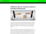 Top 6 Tips For Effective Content in E-commerce Businesses