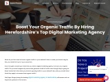 Boost Your Organic Traffic By Hiring Herefordshire's Top Digital Marketing Agency
