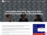 How Digital Marketing Agency in West Yorkshire Is Beneficial For Brand Building?