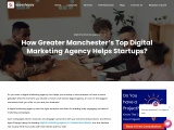 How Greater Manchester's Top Digital Marketing Agency Helps Startups?