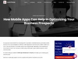 How Mobile Apps Can Help In Optimizing Your Business Prospects