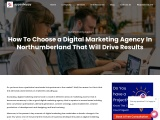 How To Choose a Digital Marketing Agency In Northumberland That Will Drive Results?