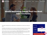 Mobile Marketing Trends That You Must Catch Instantly