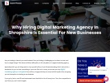 Why Hiring Digital Marketing Agency In Shropshire Is Essential For New Businesses?