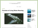 Fountain of Living Water Meaning.