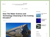 How The Water Science and Technology Cleansing in the Coming Decades?