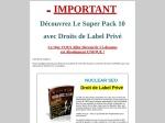 SUPERPACK10 DROIT DE LABEL PRIVE