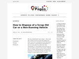How to Dispose of a Scrap Old Car or a Non-Running Vehicle