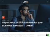 Importance of ERP Software for your Business in Muscat – Oman