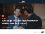 Why to go for Odoo Implementation Partner in Muscat Oman ?
