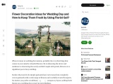 Flower Decoration Ideas for Wedding Day and How to Keep Them Fresh by Using Florist Gel?