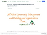 All About Community Management and Building your organizations Team