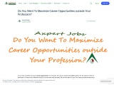 Do You Want To Maximize Career Opportunities outside Your Profession?