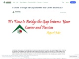 It's Time to Bridge the Gap between Your Career and Passion