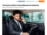 Taxi Service To from O'Hare Midway from Suburbs IL