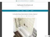 Is Double Ended Bath Really A Better Option