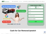 Cash for Car Removal Ipswich Today