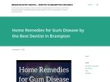 Home Remedies for Gum Disease by the Best Dentist in Brampton