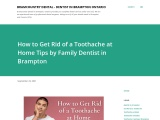 How to Get Rid of a Toothache at Home by Family Dentist in Brampton