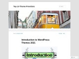 Introduction to WordPress Themes 2021