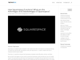 How Squarespace functions? What are the Advantages and Disadvantages of Squarespace?