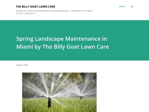 Spring Landscape Maintenance in Miami by The Billy Goat Lawn Care