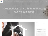 7 Content Pieces To Consider When Marketing Your Pre-Built Homes