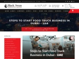 Steps to start Food Truck Business in Dubai – UAE