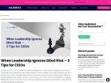 When Leadership Ignores DDoS Risk – 3 Tips for CISOs |MazeBolt