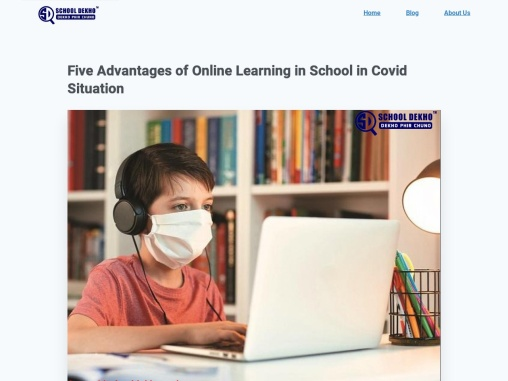 Five Advantages of Online Learning in School in Covid Situation