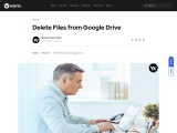 How to Delete Files from Google Drive | blog.waredot