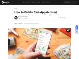 How to Delete a Cash App Account   How To   blog.waredot