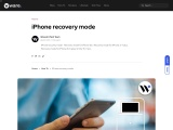 Want to know about iphone recovery mode? Read This tips!