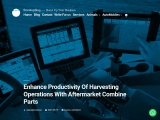 Enhance Productivity Of Harvesting Operations With Aftermarket Combine Parts
