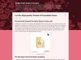 Get The High Quality Product Of Foundation Boxes