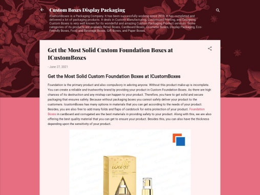 Get the Most Solid Custom Foundation Boxes at ICustomBoxes