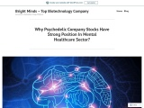 Why Psychedelic Company Stocks Have Strong Position In Mental Healthcare Sector?