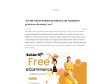 FC2- Are the website builders provided at top ecommerce platforms absolutely free?