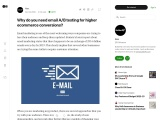Medium- Why do you need email A/B testing for higher ecommerce conversions?