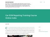 Car ECM repairing training course online