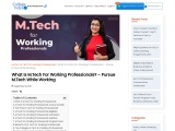 What Is M.Tech For Working Professionals? – Pursue M.Tech While Working