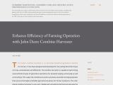 Enhance Efficiency of Farming Operation with John Deere Combine Harvester