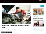 How to Start the Best Car Servicing Startup In 7 Steps: Confused Indian