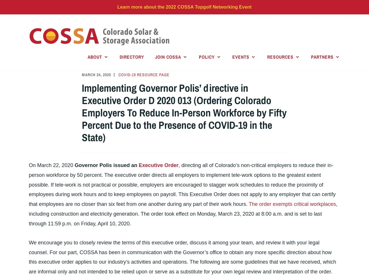 Implementing Governor Polis' directive in Executive Order D 2020 013 (Ordering Colorado Employers To Reduce In-Person Workforce by Fifty Percent Due to the Presence of COVID-19 in the State)