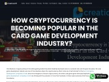 HOW CRYPTOCURRENCY IS BECOMING POPULAR IN THE CARD GAME DEVELOPMENT INDUSTRY?