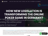 How new legislation is transforming the online poker game in Germany?